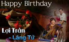 Thơ Flash: Happy Birthday Lợi Trần
