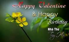 Thơ Flash: Happy Valentine & Happy Birthday Nhà Thơ Túy Hà